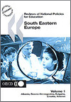 Reviews of National Policies for Education: South Eastern Europe 2003 [Volume 1: Albania, Bosnia-Herzegovina, Bulgaria, Croatia, Kosovo]