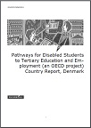 Country Background Report: Pathways for Disabled Students to Tertiary Education and Employment: Denmark
