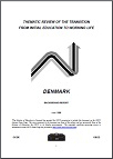 Country Background Report: OECD Thematic Review of the Transition From Initial Education to Working Life: Denmark