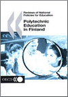 Reviews of National Policies for Education: Polytechnic Education in Finland 2003