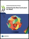 Achieving the New Curriculum for Wales