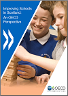 Improving Schools in Scotland: An OECD Perspective