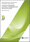 A Skills beyond School Review Commentary on Scotland