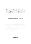 Country Background Report: Pathways for Disabled Students to Tertiary Education and Employment: Ireland