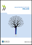 Education Policy Outlook Country Policy Profile: Ireland