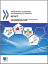 OECD Reviews of Evaluation and Assessment in Education: Mexico 2012