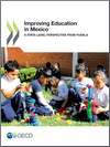 Improving School Leadership and Evaluation in Mexico: A State-level Perspective from Puebla