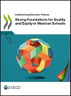 Strong foundations for quality and equity in Mexican schools