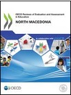 OECD Reviews of Evaluation and Assessment in Education: North Macedonia