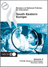 Reviews of National Policies for Education: South Eastern Europe 2003 [Volume 2: FYROM, Moldova, Montenegro, Romania, Serbia]