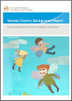Country Background Report: OECD Thematic Review of Policies on Transitions between ECEC and Primary Education: Norway