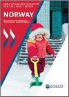 Early Childhood Education and Care Policy Review: Norway