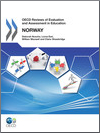 OECD Reviews of Evaluation and Assessment in Education: Norway 2011