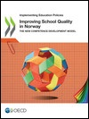 Improving School Quality in Norway: The New Competence Development Model