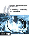 Reviews of National Policies for Education: Lifelong Learning in Norway 2002