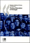 Reviews of National Policies for Education: Tertiary Education in Portugal 2007