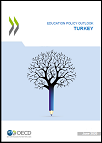Education Policy Outlook: Turkey