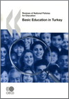 Reviews of National Policies for Education: Basic Education in Turkey 2007